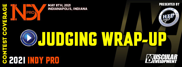 JUDGING WRAP UP | 2021 INDY PRO