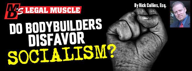 Do Bodybuilders disfavor Socialism?